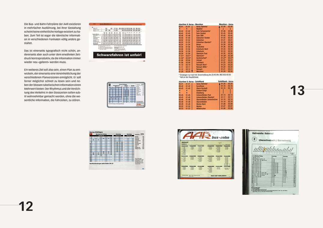 Sample page from documentation book: Displaying how identical timetable information is currently presented in many different forms, requiring the user to relearn each time how to read the information.